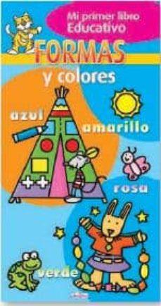Followusmedia.es Formas Y Colores (Mi Primer Libro Educativo) Image
