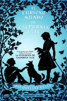 Descargar ebooks en formato pdb EL CURIOSO MUNDO DE CALPURNIA TATE 9788416240425 iBook FB2 de JACQUELINE KELLY