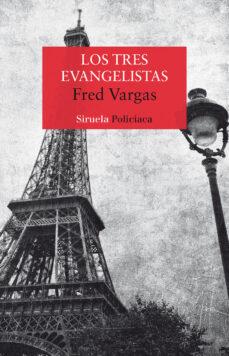 Descargar libro de ensayos en inglés. LOS TRES EVANGELISTAS de FRED VARGAS