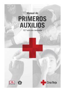 Descarga libros gratis MANUAL PRIMEROS AUXILIOS (Spanish Edition) ePub FB2
