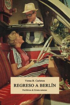 Amazon libros electrónicos descargar kindle REGRESO A BERLÍN de VERNA B. CARLETON