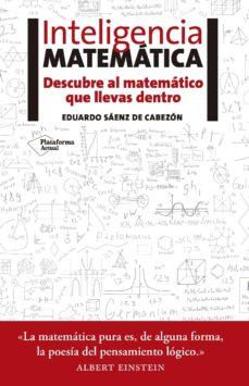 inteligencia matemática (ebook)-eduardo saenz de cabezon-9788416620425