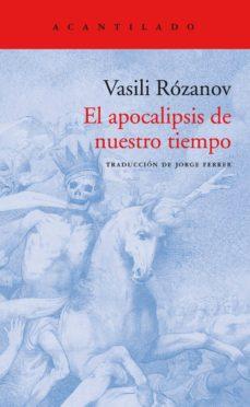 el apocalipsis de nuestro tiempo-vasili rozanov-9788416748525