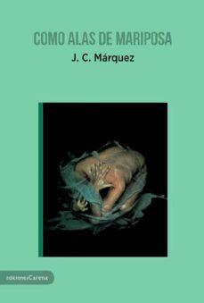 como alas de mariposa (ebook)-j.c. marquez-9788416843725