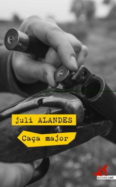 Libros gratis para descargar en ipad 3 CAÇA MAJOR FB2 DJVU 9788417077525 de JULI ALANDES