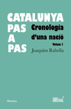 Viamistica.es Catalunya Pas A Pas: Cronologia D Una Nacio Image