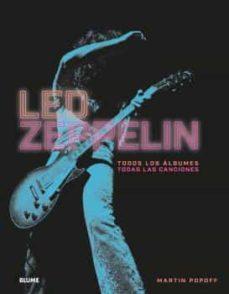 Descargar LED ZEPPELIN: TODOS LOS ALBUMES. TODAS LAS CANCIONES gratis pdf - leer online