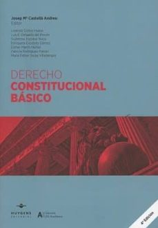 Derecho Constitucional Basico 4ª Ed Josep Maria Castella Andreu Comprar Libro 9788417580025