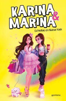 ESTRELLAS EN NUEVA YORK (KARINA & MARINA 3) | KARINA Y