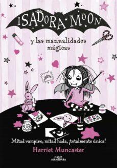 isadora moon y las manualidades magicas (isadora moon 8)-harriet muncaster-9788420486925