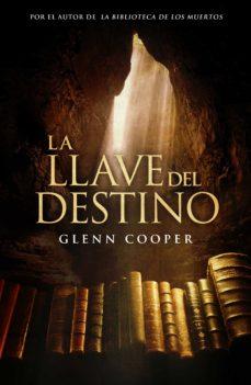 la llave del destino (ebook)-glenn cooper-9788425349225