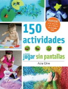 Elmonolitodigital.es 150 Actividades Para Jugar Sin Pantallas Image