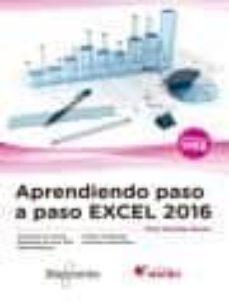 Descargar APRENDIENDO PASO A PASO EXCEL 2016 gratis pdf - leer online