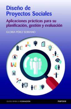 diseño de proyectos sociales (ebook)-gloria perez serrano-9788427721425