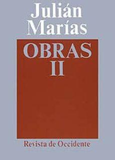 obras (t.2) (3ª ed.)-julian marias-9788429262025