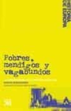 pobres, mendigos y vagabundos: la supervivencia en la necesidad 1450-1850-martin rhonheimer-9788432313325