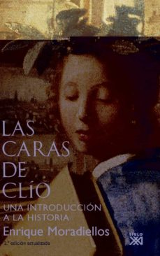 Javiercoterillo.es Las Caras De Clio: Una Introduccion A La Historia Image