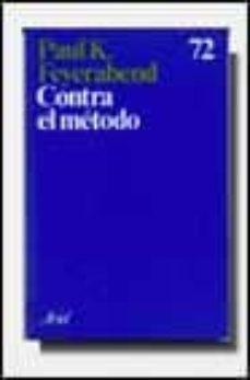 contra el metodo (2ª ed.)-paul k. feyerabend-9788434410725