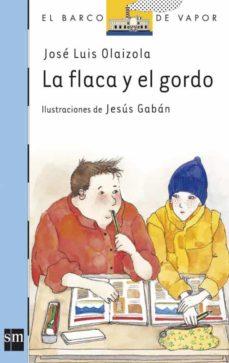 Audiolibros gratis para descargar a iphone LA FLACA Y EL GORDO