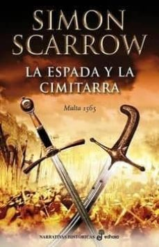 la espada y la cimitarra-simon scarrow-9788435062725
