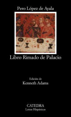Descarga gratuita de audiolibros en italiano LIBRO RIMADO DE PALACIO 9788437611525 in Spanish PDF iBook de PEDRO LOPEZ DE AYALA