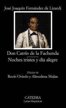 Carreracentenariometro.es Don Catrin De La Fachenda: Noches Tristes Y Dia Alegre Image