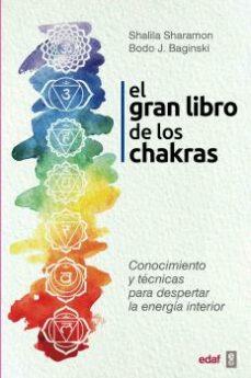 Relaismarechiaro.it El Gran Libro De Los Chakras: Conocimiento Y Tecnicas Para Despertar La Energia Interior Image