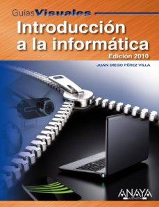 Descargar INTRODUCCION A LA INFORMATICA gratis pdf - leer online