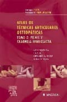 Libro de la selva descargar mp3 ATLAS DE TECNICAS ARTICULARES OSTEOPATICAS (T. 2): PELVIS Y CHARN ELA LUMBOSACRA. DIAGNOSTICO, CAUSAS, CUADRO CLINICO, REDUCCIONES PDF CHM