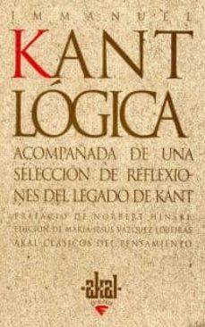 Chapultepecuno.mx Logica Acompañada De Una Seleccion De Reflexiones Del Legado De K Ant Image