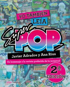 Enmarchaporlobasico.es Yo También Leía Súper Pop (2019) Image