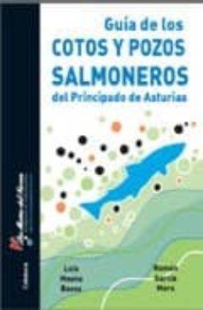 Valentifaineros20015.es Guia De Los Cotos Y Pozos Salmoneros Del Principado De Asturias Image