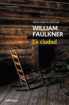 la ciudad (premio nobel literatura)-william faulkner-9788466333825