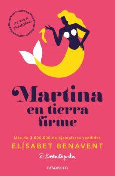martina en tierra firme (horizonte martina 2)-elisabet benavent-9788466338325