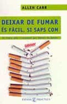 deixar de fumar és fàcil, si saps com-allen carr-9788466403825