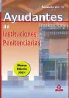 Emprende2020.es Ayudantes De Instituciones Penitenciarias: Temario Vol.ii Image