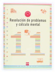 resolucion de problemas y cálculo mental 11 (4º educacion prim aria)-9788467500325