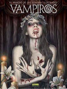 vampiros: el mundo de las sombras ilustrado-9788467901825