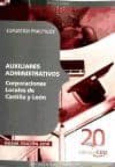 auxiliares administrativos corporaciones locales de castilla y le on: supuestos practicos-9788468106625