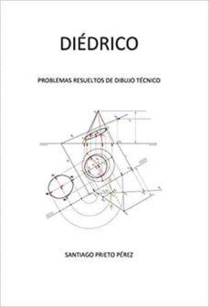 Ebook descargar gratis italiano DIEDRICO: PROBLEMAS RESUELTOS DE DIBUJO TECNICO en español