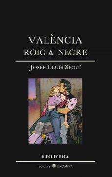 Vinisenzatrucco.it Valencia, Roig &Amp; Negre Image