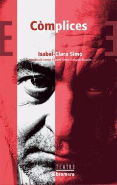 Descargar libros electrónicos en pdf gratis COMPLICES de ISABEL CLARA SIMO (Spanish Edition) CHM DJVU