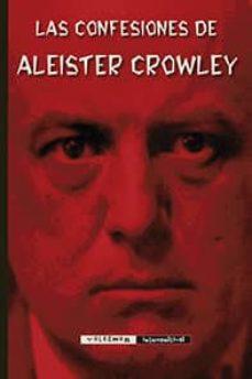 las confesiones de aleister crowley-aleister crowley-9788477028925