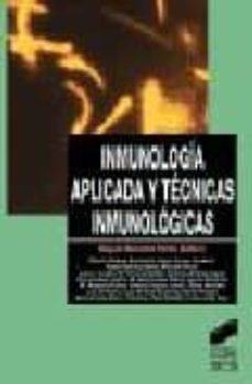 Buscar descargar ebook INMUNOLOGIA APLICADA Y TECNICAS INMUNOLOGICAS 9788477386025 in Spanish PDB CHM RTF de MIGUEL SANCHEZ-PEREZ