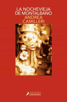 Descarga de libros electrónicos de Google LA NOCHEVIEJA DE MONTALBANO (SERIE MONTALBANO 6) (RELATOS) 9788478887125 en español  de ANDREA CAMILLERI