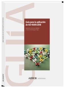 Descargar libros completos scribd GUÍA PARA LA APLICACIÓN DE ISO 45001:2018  9788481439625 de