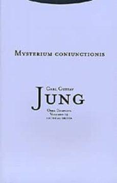 obra completa 14: mysterium coniunctionis; investigacion sobre la separacion y la union de los opuestos animicos en la alquimia (rustica)-carl gustav jung-9788481645125