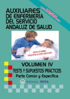 AUXILIARENFERMERÍA SAS TESTS Y SUPUESTOS PRÁCTICOS VOLUMEN IV - VV.AA. | Triangledh.org