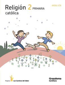 Elmonolitodigital.es Religion Catolica 2º Ep (Los Caminos Del Saber) (Andalucia) Image
