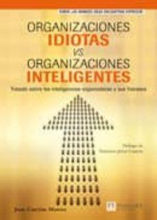 Concursopiedraspreciosas.es Organizaciones Idiotas &Amp; Organizaciones Inteligentes Image